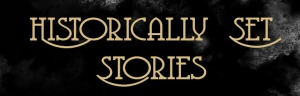 historically set stories